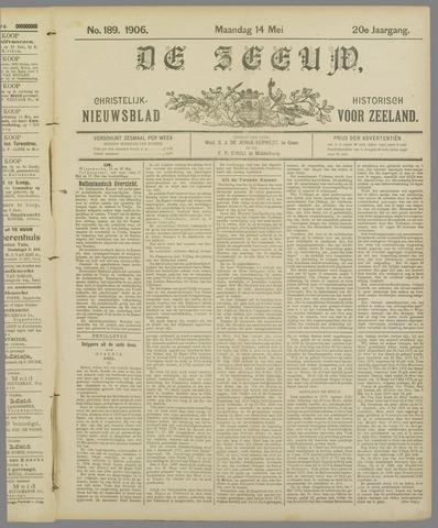 De Zeeuw. Christelijk-historisch nieuwsblad voor Zeeland 1906-05-14