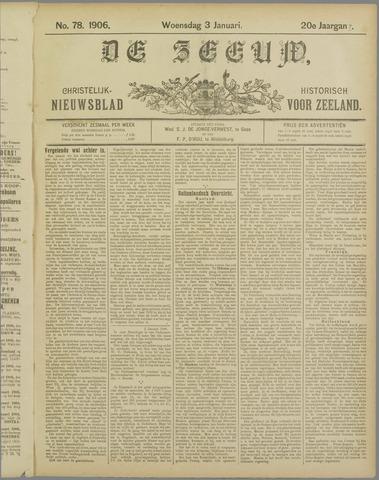 De Zeeuw. Christelijk-historisch nieuwsblad voor Zeeland 1906-01-03