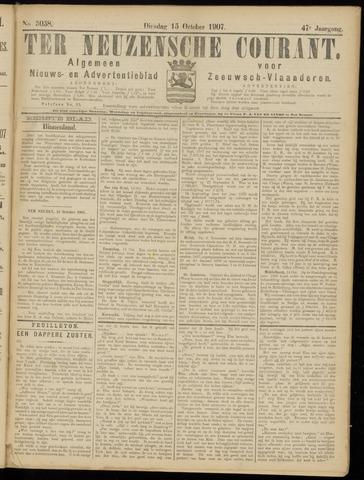 Ter Neuzensche Courant. Algemeen Nieuws- en Advertentieblad voor Zeeuwsch-Vlaanderen / Neuzensche Courant ... (idem) / (Algemeen) nieuws en advertentieblad voor Zeeuwsch-Vlaanderen 1907-10-15