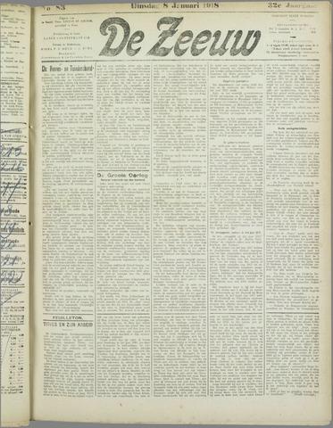 De Zeeuw. Christelijk-historisch nieuwsblad voor Zeeland 1918-01-08