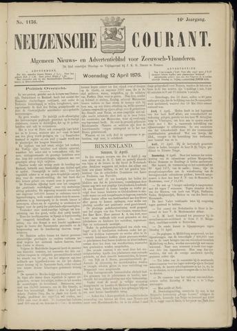 Ter Neuzensche Courant. Algemeen Nieuws- en Advertentieblad voor Zeeuwsch-Vlaanderen / Neuzensche Courant ... (idem) / (Algemeen) nieuws en advertentieblad voor Zeeuwsch-Vlaanderen 1876-04-12