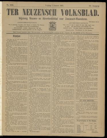Ter Neuzensch Volksblad. Vrijzinnig nieuws- en advertentieblad voor Zeeuwsch- Vlaanderen / Zeeuwsch Nieuwsblad. Nieuws- en advertentieblad voor Zeeland 1915-01-01