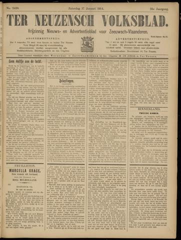 Ter Neuzensch Volksblad. Vrijzinnig nieuws- en advertentieblad voor Zeeuwsch- Vlaanderen / Zeeuwsch Nieuwsblad. Nieuws- en advertentieblad voor Zeeland 1914-01-17