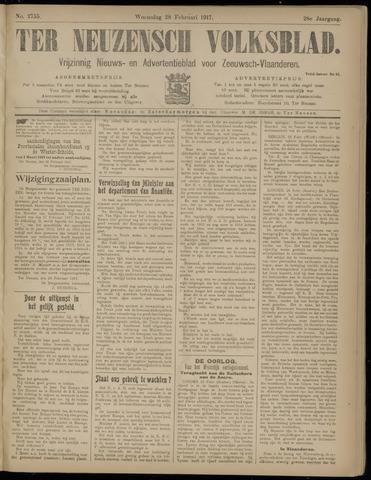 Ter Neuzensch Volksblad. Vrijzinnig nieuws- en advertentieblad voor Zeeuwsch- Vlaanderen / Zeeuwsch Nieuwsblad. Nieuws- en advertentieblad voor Zeeland 1917-02-28