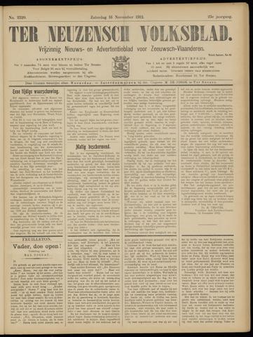 Ter Neuzensch Volksblad. Vrijzinnig nieuws- en advertentieblad voor Zeeuwsch- Vlaanderen / Zeeuwsch Nieuwsblad. Nieuws- en advertentieblad voor Zeeland 1912-11-16
