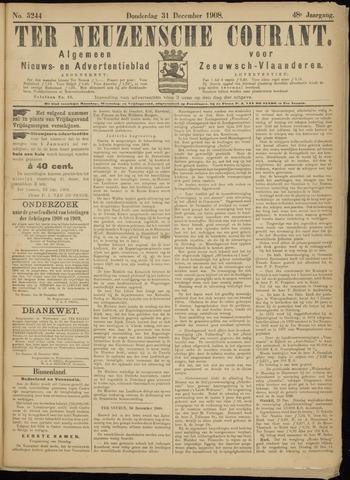 Ter Neuzensche Courant. Algemeen Nieuws- en Advertentieblad voor Zeeuwsch-Vlaanderen / Neuzensche Courant ... (idem) / (Algemeen) nieuws en advertentieblad voor Zeeuwsch-Vlaanderen 1908-12-31