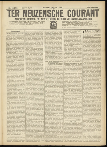 Ter Neuzensche Courant. Algemeen Nieuws- en Advertentieblad voor Zeeuwsch-Vlaanderen / Neuzensche Courant ... (idem) / (Algemeen) nieuws en advertentieblad voor Zeeuwsch-Vlaanderen 1940-07-26