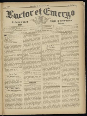 Luctor et Emergo. Antirevolutionair nieuws- en advertentieblad voor Zeeland / Zeeuwsch-Vlaanderen. Orgaan ter verspreiding van de christelijke beginselen in Zeeuwsch-Vlaanderen 1916-11-11
