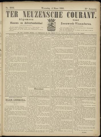 Ter Neuzensche Courant. Algemeen Nieuws- en Advertentieblad voor Zeeuwsch-Vlaanderen / Neuzensche Courant ... (idem) / (Algemeen) nieuws en advertentieblad voor Zeeuwsch-Vlaanderen 1891-03-04