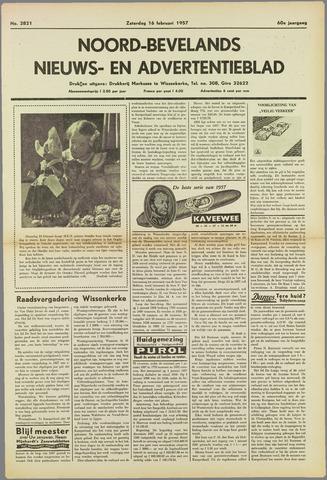 Noord-Bevelands Nieuws- en advertentieblad 1957-02-16
