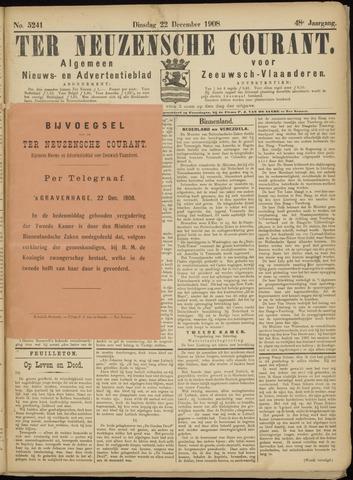 Ter Neuzensche Courant. Algemeen Nieuws- en Advertentieblad voor Zeeuwsch-Vlaanderen / Neuzensche Courant ... (idem) / (Algemeen) nieuws en advertentieblad voor Zeeuwsch-Vlaanderen 1908-12-22