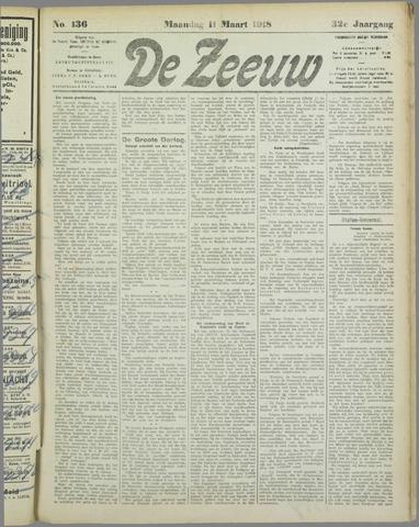 De Zeeuw. Christelijk-historisch nieuwsblad voor Zeeland 1918-03-11