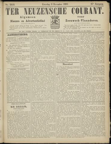 Ter Neuzensche Courant. Algemeen Nieuws- en Advertentieblad voor Zeeuwsch-Vlaanderen / Neuzensche Courant ... (idem) / (Algemeen) nieuws en advertentieblad voor Zeeuwsch-Vlaanderen 1887-12-03