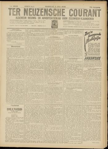 Ter Neuzensche Courant. Algemeen Nieuws- en Advertentieblad voor Zeeuwsch-Vlaanderen / Neuzensche Courant ... (idem) / (Algemeen) nieuws en advertentieblad voor Zeeuwsch-Vlaanderen 1939-07-03