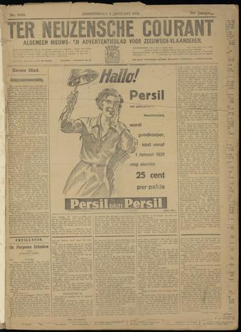 Ter Neuzensche Courant. Algemeen Nieuws- en Advertentieblad voor Zeeuwsch-Vlaanderen / Neuzensche Courant ... (idem) / (Algemeen) nieuws en advertentieblad voor Zeeuwsch-Vlaanderen 1931-01-01