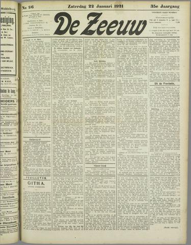 De Zeeuw. Christelijk-historisch nieuwsblad voor Zeeland 1921-01-22