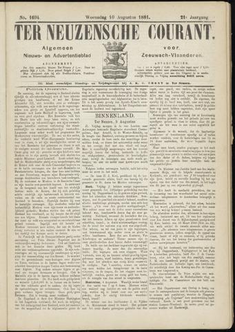 Ter Neuzensche Courant. Algemeen Nieuws- en Advertentieblad voor Zeeuwsch-Vlaanderen / Neuzensche Courant ... (idem) / (Algemeen) nieuws en advertentieblad voor Zeeuwsch-Vlaanderen 1881-08-10