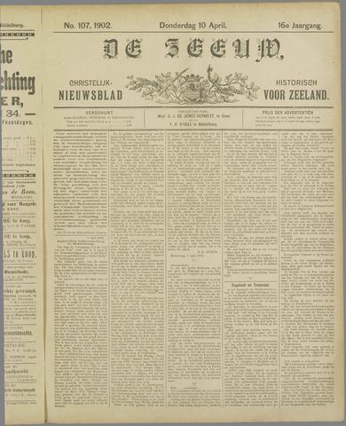 De Zeeuw. Christelijk-historisch nieuwsblad voor Zeeland 1902-04-10