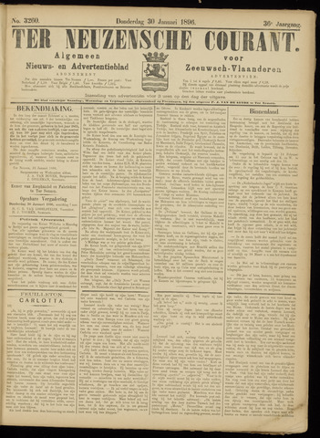 Ter Neuzensche Courant. Algemeen Nieuws- en Advertentieblad voor Zeeuwsch-Vlaanderen / Neuzensche Courant ... (idem) / (Algemeen) nieuws en advertentieblad voor Zeeuwsch-Vlaanderen 1896-01-30