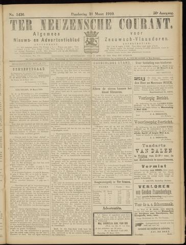 Ter Neuzensche Courant. Algemeen Nieuws- en Advertentieblad voor Zeeuwsch-Vlaanderen / Neuzensche Courant ... (idem) / (Algemeen) nieuws en advertentieblad voor Zeeuwsch-Vlaanderen 1910-03-31