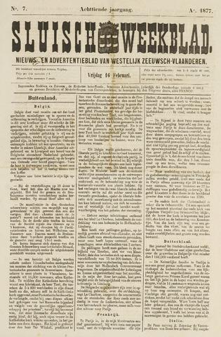 Sluisch Weekblad. Nieuws- en advertentieblad voor Westelijk Zeeuwsch-Vlaanderen 1877-02-16
