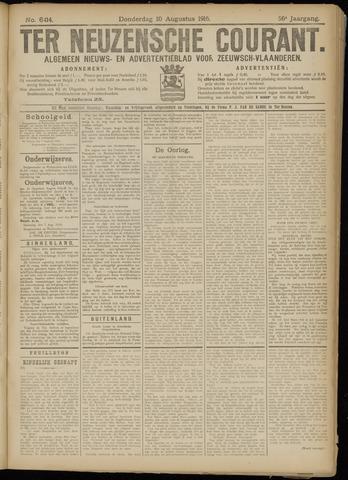 Ter Neuzensche Courant. Algemeen Nieuws- en Advertentieblad voor Zeeuwsch-Vlaanderen / Neuzensche Courant ... (idem) / (Algemeen) nieuws en advertentieblad voor Zeeuwsch-Vlaanderen 1916-08-10