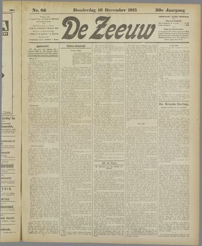 De Zeeuw. Christelijk-historisch nieuwsblad voor Zeeland 1915-12-16