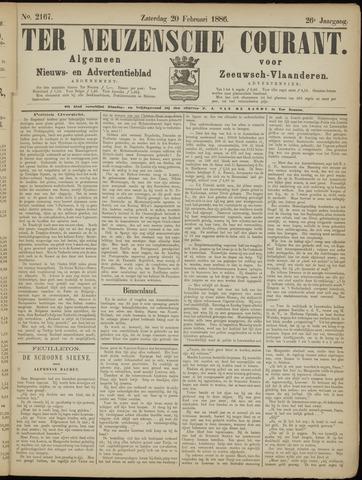 Ter Neuzensche Courant. Algemeen Nieuws- en Advertentieblad voor Zeeuwsch-Vlaanderen / Neuzensche Courant ... (idem) / (Algemeen) nieuws en advertentieblad voor Zeeuwsch-Vlaanderen 1886-02-20