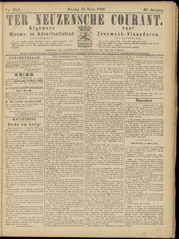 Ter Neuzensche Courant. Algemeen Nieuws- en Advertentieblad voor Zeeuwsch-Vlaanderen / Neuzensche Courant ... (idem) / (Algemeen) nieuws en advertentieblad voor Zeeuwsch-Vlaanderen 1906-03-20