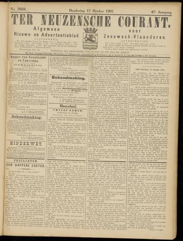 Ter Neuzensche Courant. Algemeen Nieuws- en Advertentieblad voor Zeeuwsch-Vlaanderen / Neuzensche Courant ... (idem) / (Algemeen) nieuws en advertentieblad voor Zeeuwsch-Vlaanderen 1907-10-17