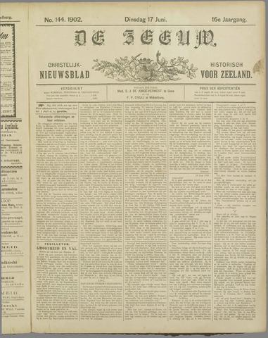 De Zeeuw. Christelijk-historisch nieuwsblad voor Zeeland 1902-06-17