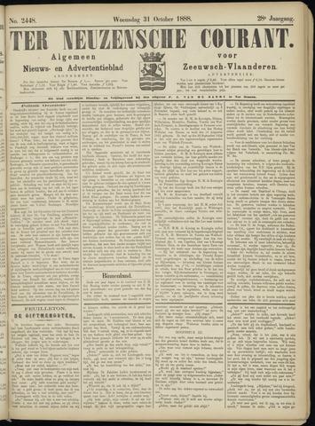 Ter Neuzensche Courant. Algemeen Nieuws- en Advertentieblad voor Zeeuwsch-Vlaanderen / Neuzensche Courant ... (idem) / (Algemeen) nieuws en advertentieblad voor Zeeuwsch-Vlaanderen 1888-10-31