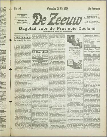 De Zeeuw. Christelijk-historisch nieuwsblad voor Zeeland 1930-05-21