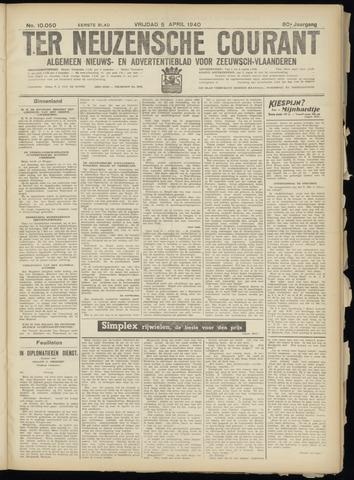 Ter Neuzensche Courant. Algemeen Nieuws- en Advertentieblad voor Zeeuwsch-Vlaanderen / Neuzensche Courant ... (idem) / (Algemeen) nieuws en advertentieblad voor Zeeuwsch-Vlaanderen 1940-04-05