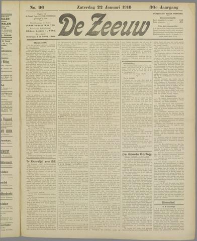 De Zeeuw. Christelijk-historisch nieuwsblad voor Zeeland 1916-01-22