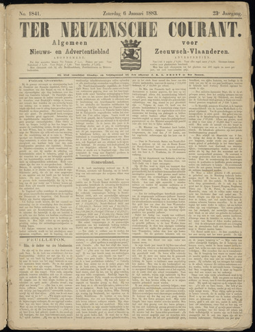 Ter Neuzensche Courant. Algemeen Nieuws- en Advertentieblad voor Zeeuwsch-Vlaanderen / Neuzensche Courant ... (idem) / (Algemeen) nieuws en advertentieblad voor Zeeuwsch-Vlaanderen 1883-01-06
