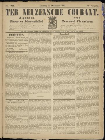 Ter Neuzensche Courant. Algemeen Nieuws- en Advertentieblad voor Zeeuwsch-Vlaanderen / Neuzensche Courant ... (idem) / (Algemeen) nieuws en advertentieblad voor Zeeuwsch-Vlaanderen 1883-12-22