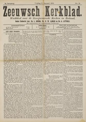 Zeeuwsche kerkbode, weekblad gewijd aan de belangen der gereformeerde kerken/ Zeeuwsch kerkblad 1908-01-31