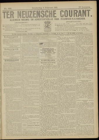 Ter Neuzensche Courant. Algemeen Nieuws- en Advertentieblad voor Zeeuwsch-Vlaanderen / Neuzensche Courant ... (idem) / (Algemeen) nieuws en advertentieblad voor Zeeuwsch-Vlaanderen 1915-02-04