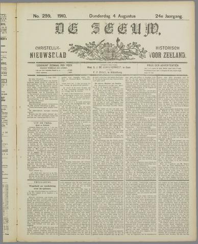 De Zeeuw. Christelijk-historisch nieuwsblad voor Zeeland 1910-08-04