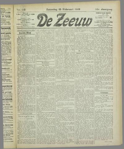 De Zeeuw. Christelijk-historisch nieuwsblad voor Zeeland 1919-02-15