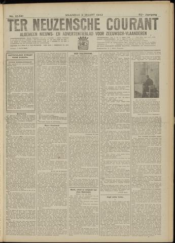 Ter Neuzensche Courant. Algemeen Nieuws- en Advertentieblad voor Zeeuwsch-Vlaanderen / Neuzensche Courant ... (idem) / (Algemeen) nieuws en advertentieblad voor Zeeuwsch-Vlaanderen 1942-03-09