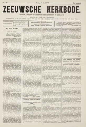 Zeeuwsche kerkbode, weekblad gewijd aan de belangen der gereformeerde kerken/ Zeeuwsch kerkblad 1939-04-14