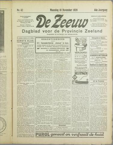 De Zeeuw. Christelijk-historisch nieuwsblad voor Zeeland 1929-11-18