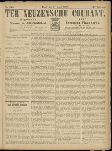 Ter Neuzensche Courant. Algemeen Nieuws- en Advertentieblad voor Zeeuwsch-Vlaanderen / Neuzensche Courant ... (idem) / (Algemeen) nieuws en advertentieblad voor Zeeuwsch-Vlaanderen 1898-03-31