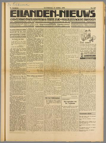 Eilanden-nieuws. Christelijk streekblad op gereformeerde grondslag 1935-04-13