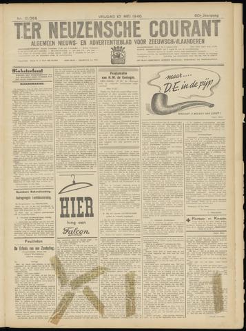 Ter Neuzensche Courant. Algemeen Nieuws- en Advertentieblad voor Zeeuwsch-Vlaanderen / Neuzensche Courant ... (idem) / (Algemeen) nieuws en advertentieblad voor Zeeuwsch-Vlaanderen 1940-05-10