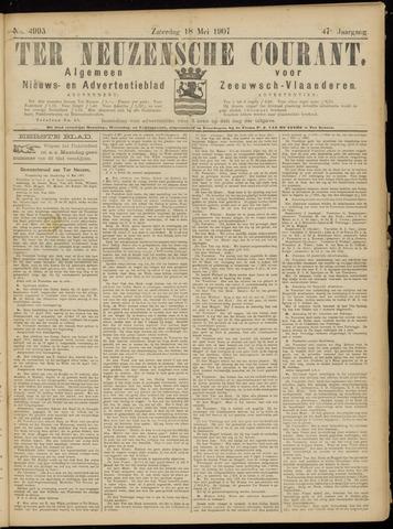 Ter Neuzensche Courant. Algemeen Nieuws- en Advertentieblad voor Zeeuwsch-Vlaanderen / Neuzensche Courant ... (idem) / (Algemeen) nieuws en advertentieblad voor Zeeuwsch-Vlaanderen 1907-05-18