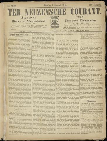 Ter Neuzensche Courant. Algemeen Nieuws- en Advertentieblad voor Zeeuwsch-Vlaanderen / Neuzensche Courant ... (idem) / (Algemeen) nieuws en advertentieblad voor Zeeuwsch-Vlaanderen 1889-01-01