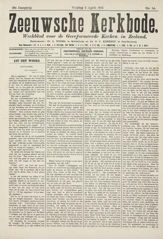 Zeeuwsche kerkbode, weekblad gewijd aan de belangen der gereformeerde kerken/ Zeeuwsch kerkblad 1915-04-02